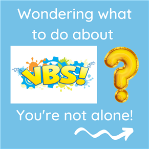 VBS 2020: What to do???