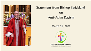 Bp Strickland - Statement on Anti-Asian Racism